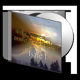 Isaïe I, sur CD - 4. Le Seigneur essuiera tous les pleurs
