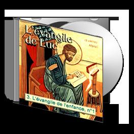 Luc, sur CD - 3. L'évangile de l'enfance, n° 1