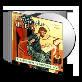 Luc, sur CD - 4. L'évangile de l'enfance, n° 2