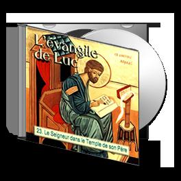 Luc, sur CD - 23. Le Seigneur dans le Temple de son Père