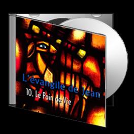 Jean, sur CD - 10. Le Pain de Vie