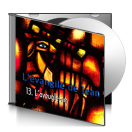 Jean, sur CD - 13. L'aveugle-né