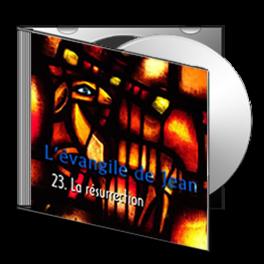 Jean, sur CD - 23. La résurrection