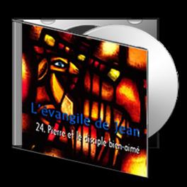 Jean, sur CD - 24. Pierre et le disciple bien-aimé