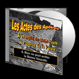 Les Actes, sur CD - 6. Rien ne peut arrêter la Bonne Nouvelle
