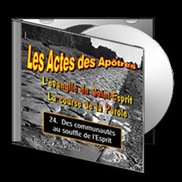 Les Actes, sur CD - 24. Des communautés au souffle de l'Esprit