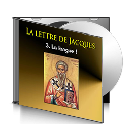 La lettre de Jacques, sur CD - 3. La langue !