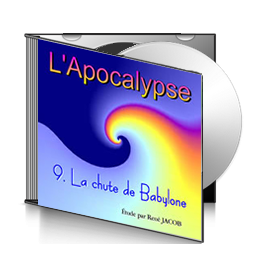 L'Apocalypse, sur CD - 9. La chute de Babylone