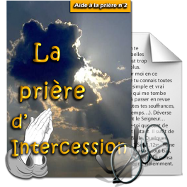 Aides à la prière - 2. La prière d'intercession