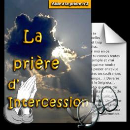 Aide à la prière - 2. La prière d'intercession