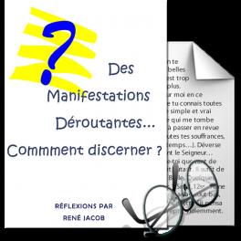 Manifestations déroutantes, comment discerner, par René Jacob