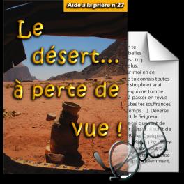 Aides à la prière - 27. Le désert... à perte de vue