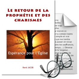 Le retour de la prophétie et des charismes. Espérance pour l'Église