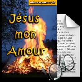 Aides à la prière - 48. Jésus, mon Amour