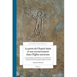 La perte de l'Esprit Saint et son recouvrement dans l'Église ancienne, par Laurence Decousu