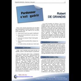 Robert DE GRANDIS - Pardonner, c'est guérir