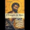 L'Évangile de Marc. L'évangile de la Foi