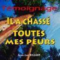 Jean-Luc BILLAUT - Il a chassé toutes mes peurs