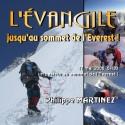 Philippe MARTINEZ - L'évangile, jusqu'au sommet de l'Everst