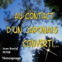 Jean-Daniel PETER - Au contact d'un japonais converti