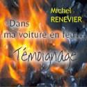 Michel RENEVIER - Dans ma voiture en feu