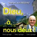 Charles-Louis ROCHAT - Dieu, à nous deux