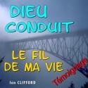 Ian CLIFFORD - Dieu conduit le fil de ma vie