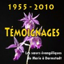Les sœurs de DARMSTADT - De 1955 à 2010, témolgnages