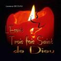 Laurence DECOUSU - L'Esprit trois fois Saint de Dieu