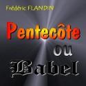 Frédéric FLANDIN - Pentecôte ou Babel