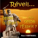 Henri HARTNAGEL - Réveil selon la chair ou selon l'Esprit (2 CD)