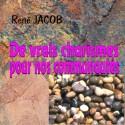René JACOB - De vrais charismes pour nos communautés