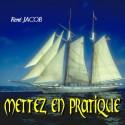 René JACOB - Mettez en pratique
