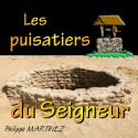 Philippe MARTINEZ - Les puisatiers du Seigneur