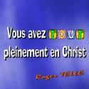 Roger TELLE - Vous avez tout pleinement en Christ