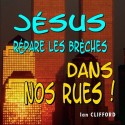 Ian CLIFFORD - Jésus répare les brèches dans nos rues