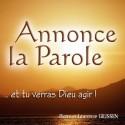 Pierre et Laurence GILISSEN - Annonce la Parole et tu verras Dieu agir