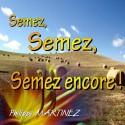 Philippe MARTINEZ - Semez, semez, semez encore