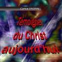 Carlos PAYAN - Témoigner du Christ aujourd'hui