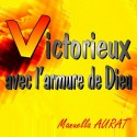 Manuella AURAT - Victorieux, avec l'armure de Dieu