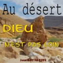 Jean et Maguy BARTHABURU - Au désert, Dieu n'est pas loin (2 CD)