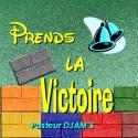 Le Pasteur DJAMS - Prends la victoire