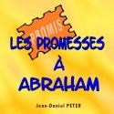 Jean-Daniel PETER - Les promesses à Abraham