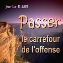 Jean-Luc BILLAUT - Passer le carrefour de l'offense