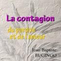 Jean-Baptiste BUGINGO - La contagion de l'amour et du pardon
