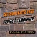 Frédéric FLANDIN - Des communautés unies, prêtes à témoigner