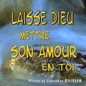Pierre et Laurence GILISSEN - Laisse Dieu mettre son Amour en toi