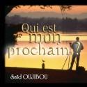 Saïd OUJIBOU - Qui est mon prochain ?