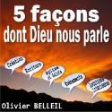 Olivier BELLEIL - Les cinq façons dont Dieu nous parle