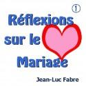 Jean-Luc FABRE - Réflexions sur le mariage (2 CD)